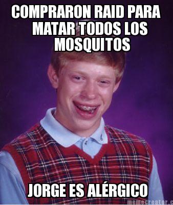 Meme creator compraron raid para matar todos los - Como ahuyentar los mosquitos ...